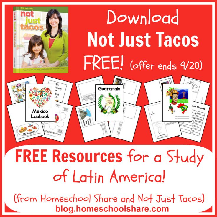 Not Just Tacos FREE ebook + lots of great FREE lapbooks and unit studies for your study of Latin America! #homeschool