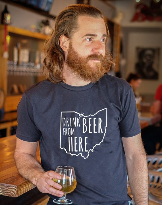 Drink Local, Drink Beer From Here, Beer State Shirt, Craft Beer Ohio OH Drink Beer From Here Shirt by hopcloth on Easy,