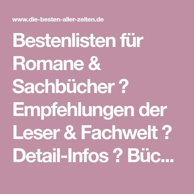 Bestenlisten für Romane & Sachbücher ✓ Empfehlungen der Leser & Fachwelt ✓ Detail-Infos ✓ Bücher kaufen ✓
