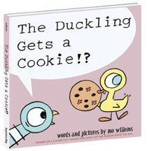 THE DUCKLING GETS A COOKIE!? HARDCOVER BOOK