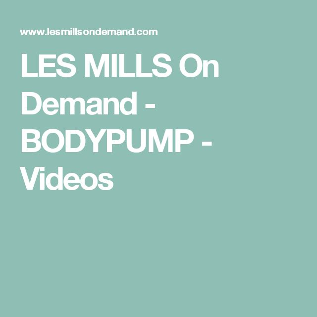 LES MILLS On Demand - BODYPUMP - Videos