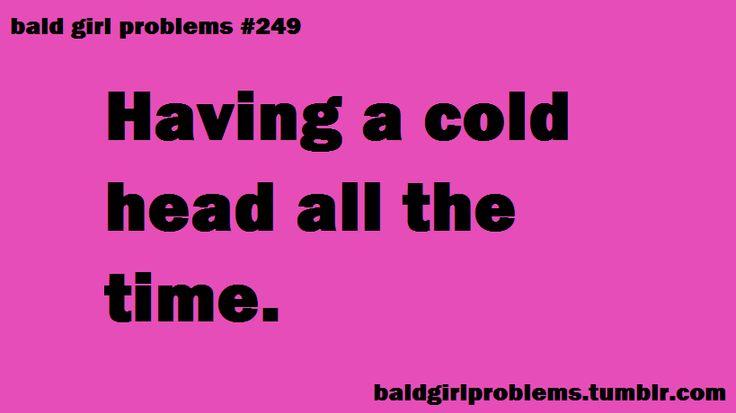 Bald Girl Problems