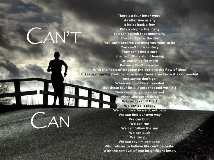 If I believe I can, then I will. Its only the attitude that matters...