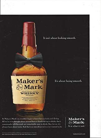 Image Result For Makers Mark Print Ad