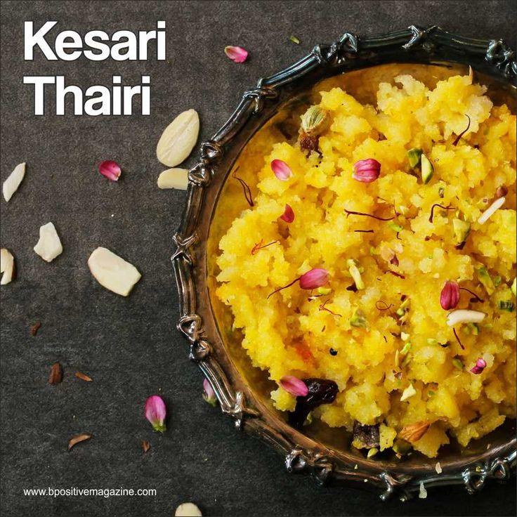 Kesari Thairi - A Delicious Tasty Delight #recipeoftheday #SaffronTreats
