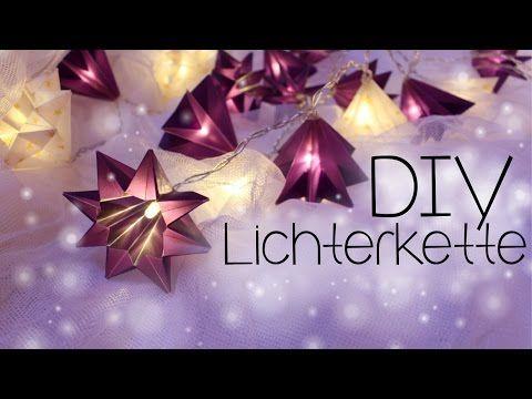 DIY ☆ Lichterkette mit Papiersterne ☆ Anleitung - YouTube