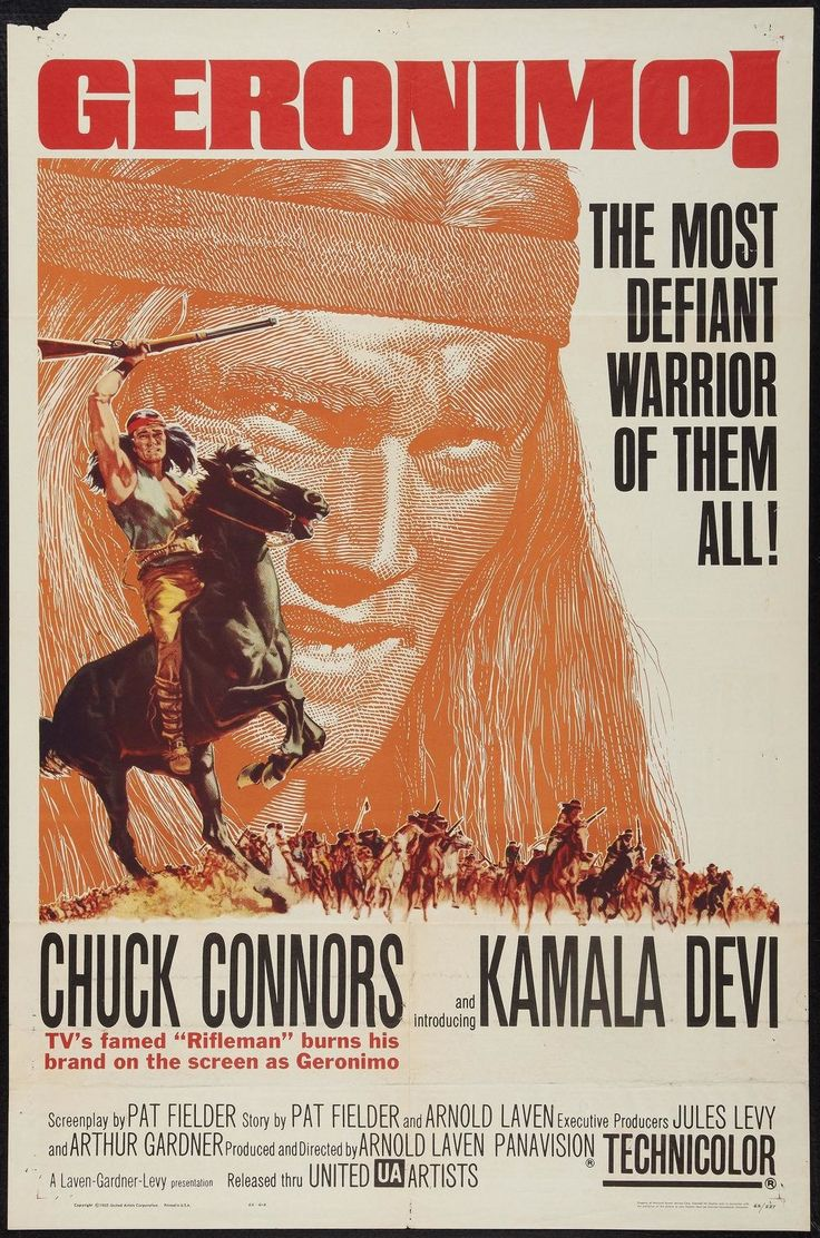 Geronimo (1962) Stars: Chuck Connors, Kamala Devi, Pat Conway, Adam West, John Anderson, Denver Pyle ~ Director: Arnold Laven