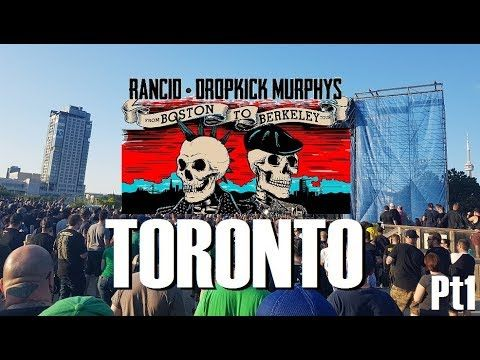 🔴Dropkick Murphys LIVE in Toronto - BRO vlogs TRIBUTE