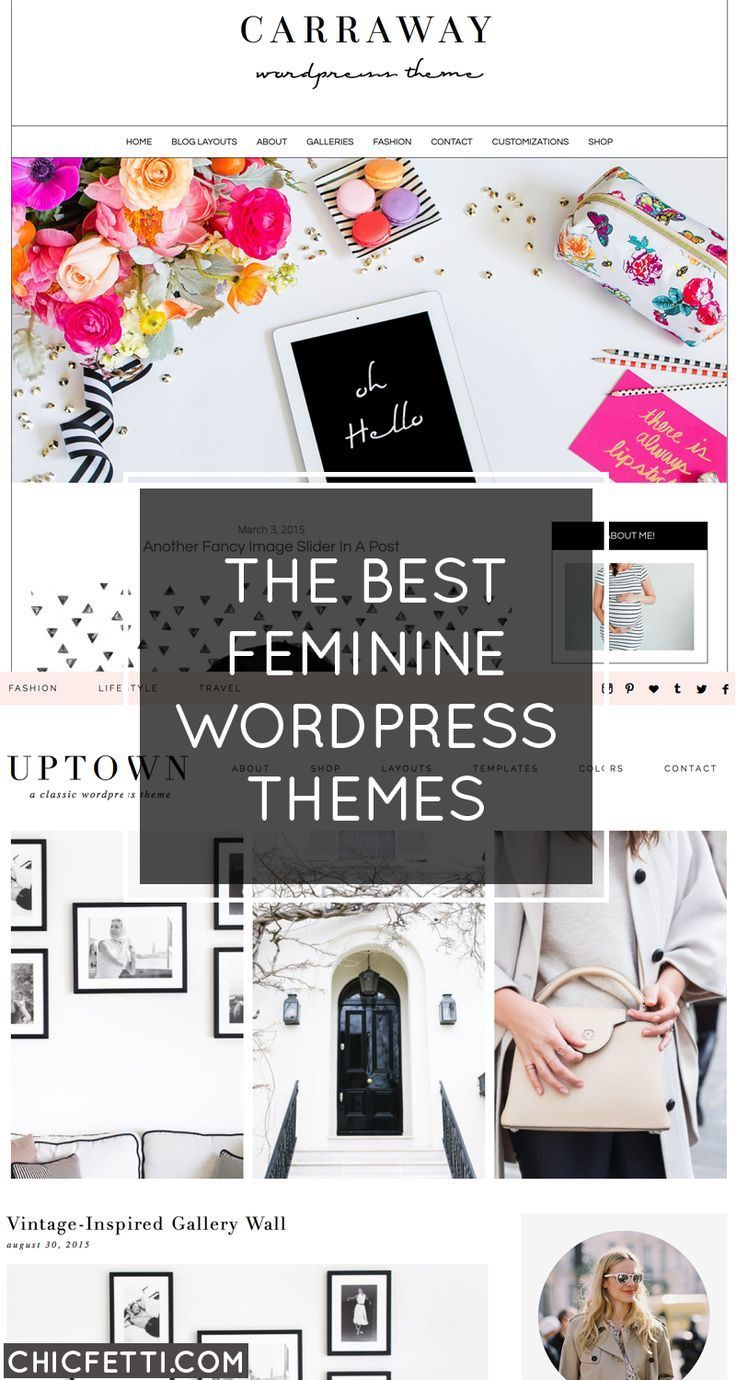15 of the best feminine #WordPress themes - give your blog an easy makeover with these chic themes!