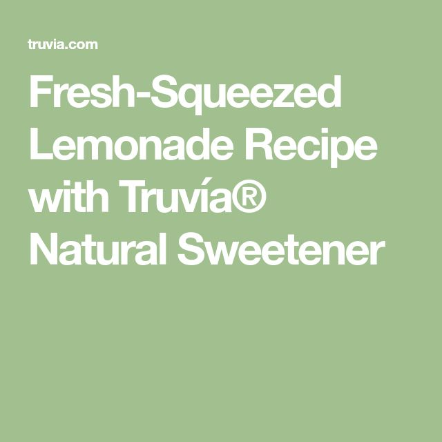Fresh-Squeezed Lemonade Recipe with Truvía® Natural Sweetener