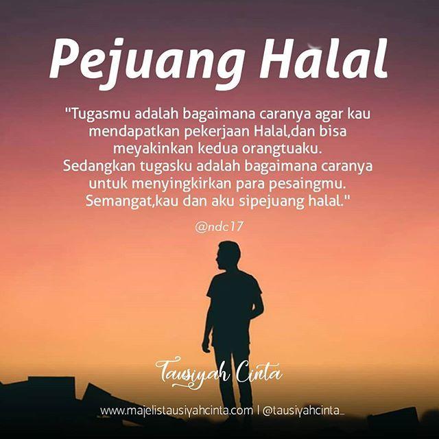 Untukmu Pejuang Halal Follow Catatancintamuslimah Follow Catatancintamuslimah Https Ift Tt 2f12zsn Kata Kata Motivasi Motivasi Kutipan Agama