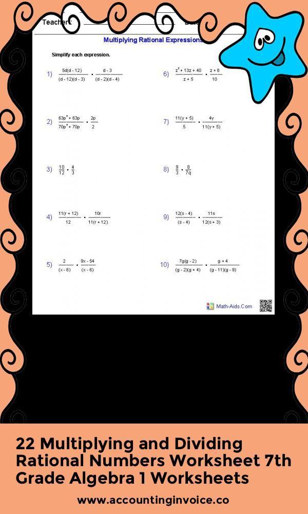 22 Multiplying And Dividing Rational Numbers Worksheet 7th Grade Algebra 1 Worksheets Dividing Rational Numbers Rational Expressions Word Problem Worksheets Multiplying rational expressions worksheet