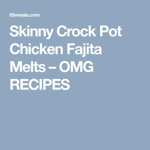 Skinny Crock Pot Chicken Fajita Melts – OMG RECIPES