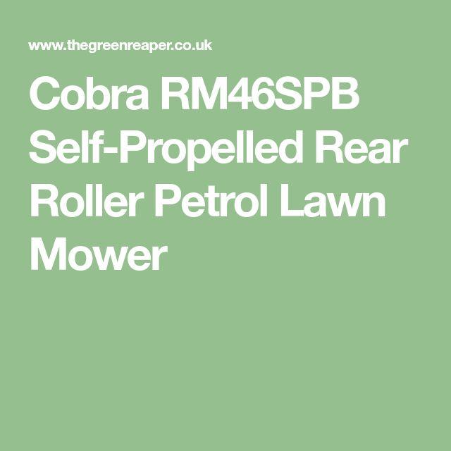 The 25 best petrol lawn mowers ideas on pinterest rotary lawn cobra rm46spb self propelled rear roller petrol lawn mower fandeluxe Images