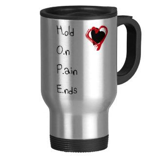 Hold On Pain Ends Stainless Steel Travel Mug