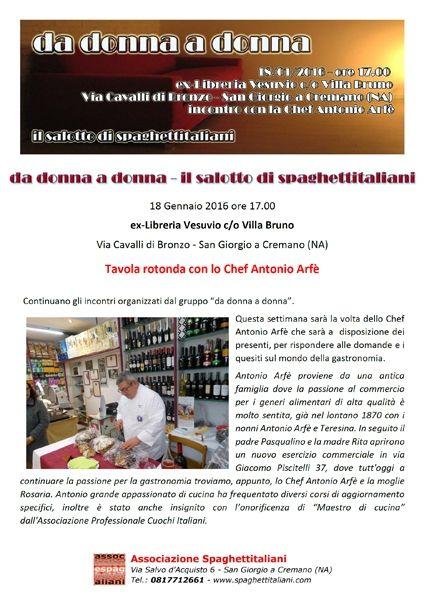 News di Spaghetti italiani - 18/01 - ex-Libreria Vesuvio - Villa Bruno - San Giorgio a Cremano (NA) - Tavola rotonda con lo Chef Antonio Arfè
