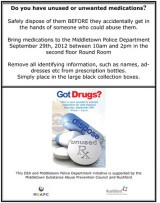 Safe Way to Dispose of Unused or Expired Medications - Middletown, CT Patch.  THIS SATURDAY from 10a.m. to 2p.m. the Middletown Police Department, in partnership with the Drug Enforcement Administration (D.E.A.), has scheduled a National Prescription Drug Take-Back event. Bring your old or unused medications to to the Police Department (second floor Round room) for safe disposal.