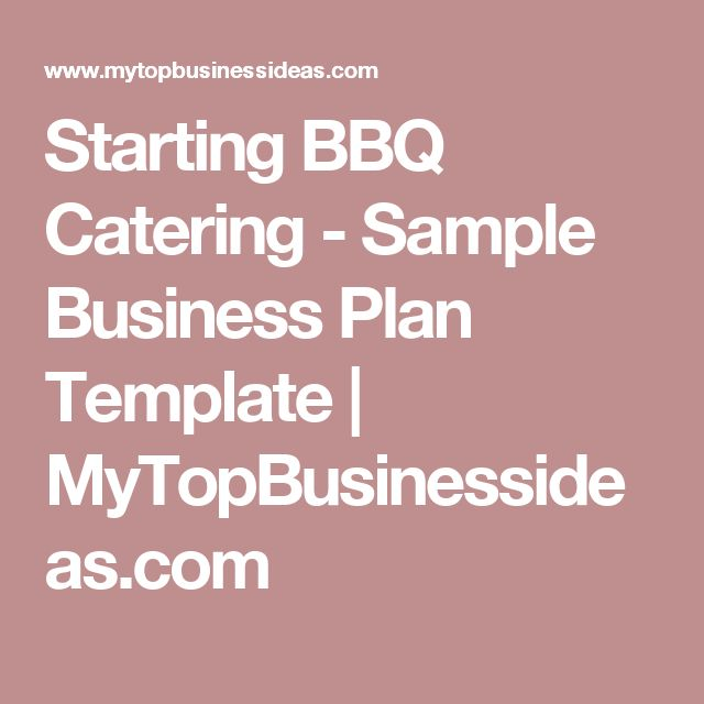 barbeque business plan How to create a business plan for your barbeque catering business are you planning on starting your barbecue catering business if so, there is more you need to do aside from mastering your.