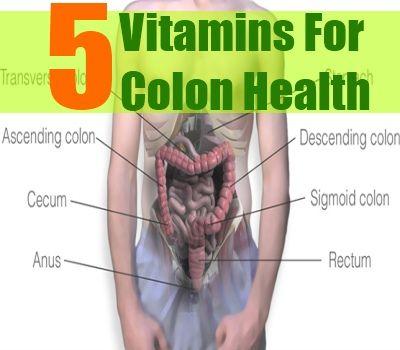 Top Five Vitamins For Colon Health