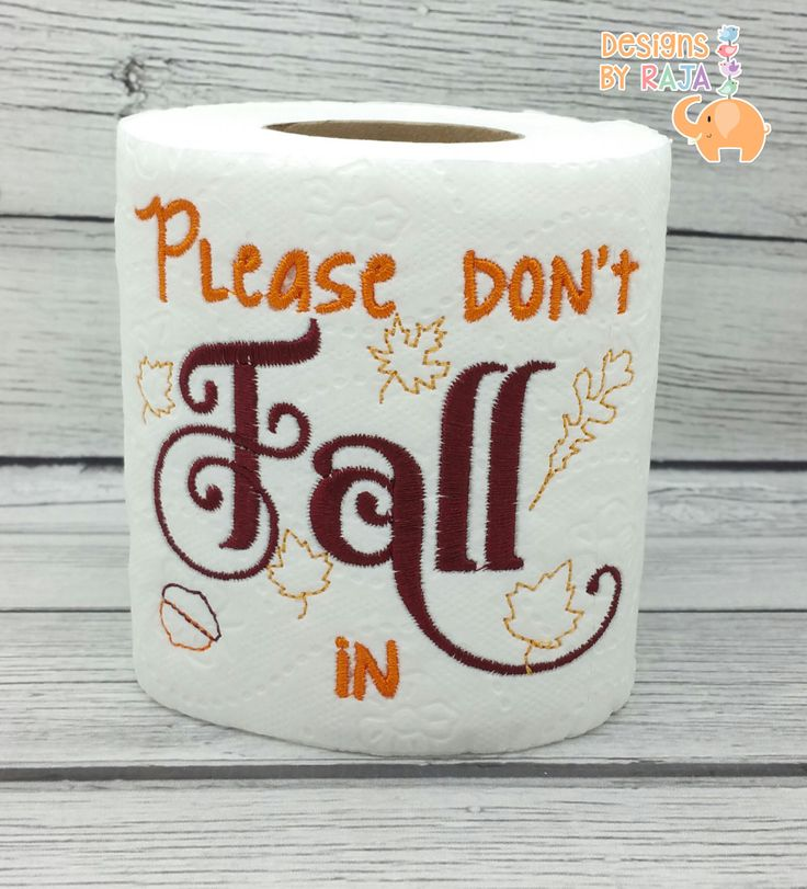 Please Dont Fall In embroidered toilet paper, thanksgiving decor, host hostess gift, funny gag gift, white elephant bathroom decor joke gift by DesignsByRAJA on Etsy