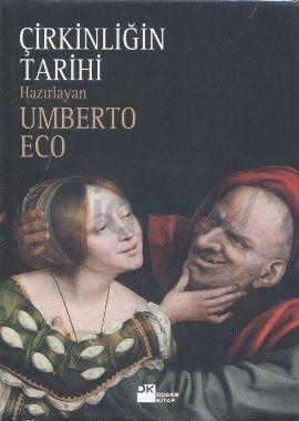 Umberto Eco – Çirkinliğin Tarihi PDF e kitap indir (E Book) Bu kitap, Güzelliğin Tarihi'nin devamı niteliğinde. Ne de olsa güzellik ve çirkinlik birbirlerini imleyen kavramlar. Çirkinlikle güzelliğin tersini