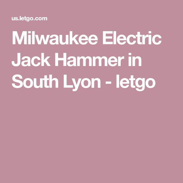 Milwaukee Electric Jack Hammer in South Lyon - letgo