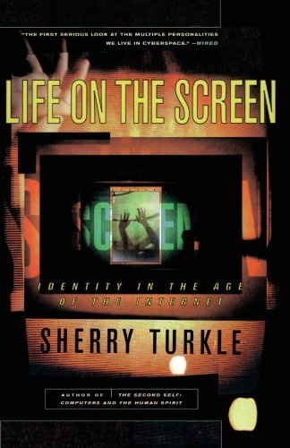 Life on the Screen: Identity in the Age of the Internet by Sherry Turkle, http://www.amazon.com/dp/0684833484/ref=cm_sw_r_pi_dp_Z6mbrb0ATAN9Z