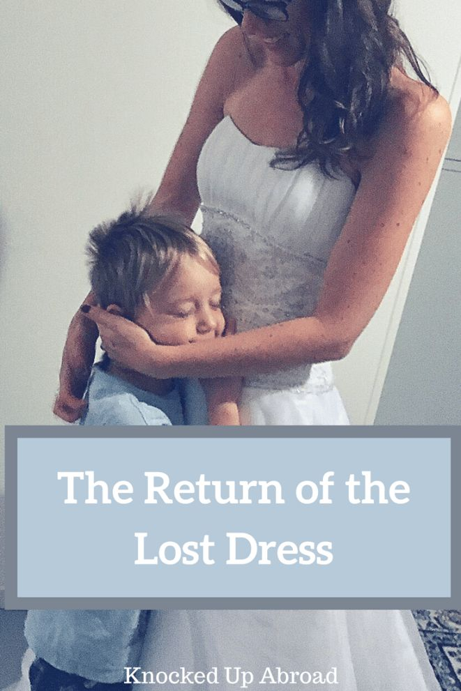 The Return of the Lost Wedding Dress - Knocked Up Abroad