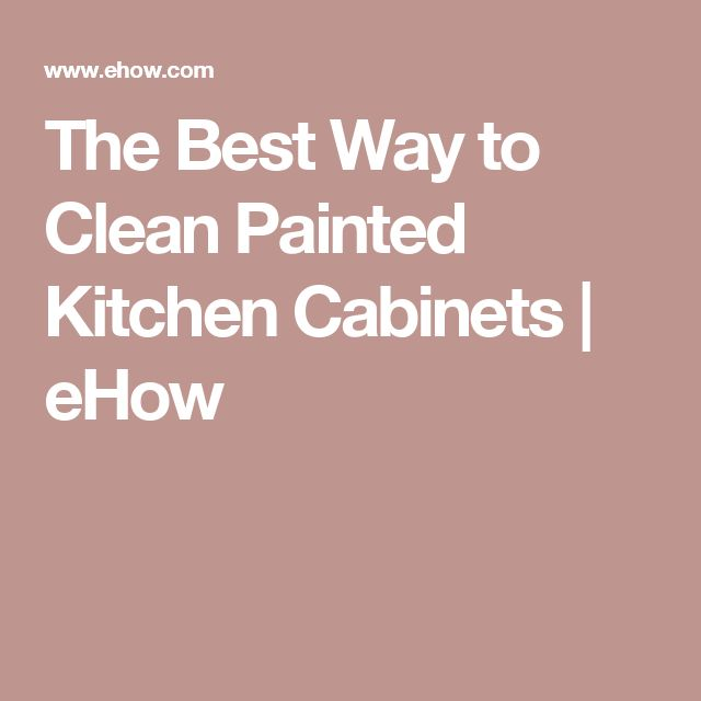 1000 ideas about cleaning kitchen cabinets on pinterest cleaning cabinets bathroom sealants - Best way to clean greasy cabinets ...