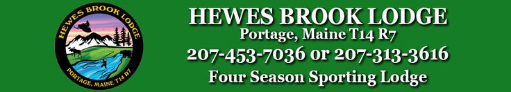 Hewes Brook Lodge is Nestled in the Northern Wilderness on the bank of the pristine, 24 mile Fish River. It is a four season All Inclusive Maine Lodge for Hunting Deer, Bear, Moose, Coyote, & Grouse, or just plain getting away from it all.In Northern Main