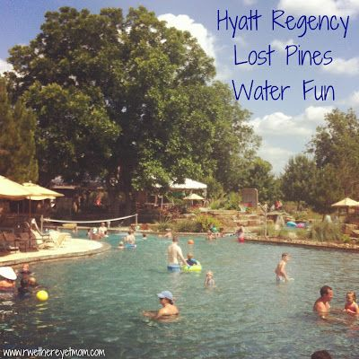 Water Fun at the Hyatt Regency Lost Pines - R We There Yet Mom? | Family Travel for Texas and beyond...