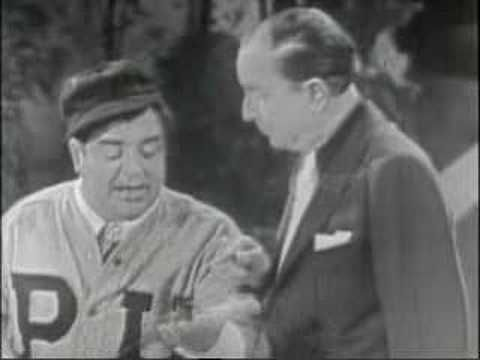 Abbott & Costello,  Who's on first.  (Start at 1:19)