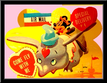 """Disney Valentine Card Mickey Mouse Dumbo """"Air Mail. Special Delivery. Come Fly With Me."""""""