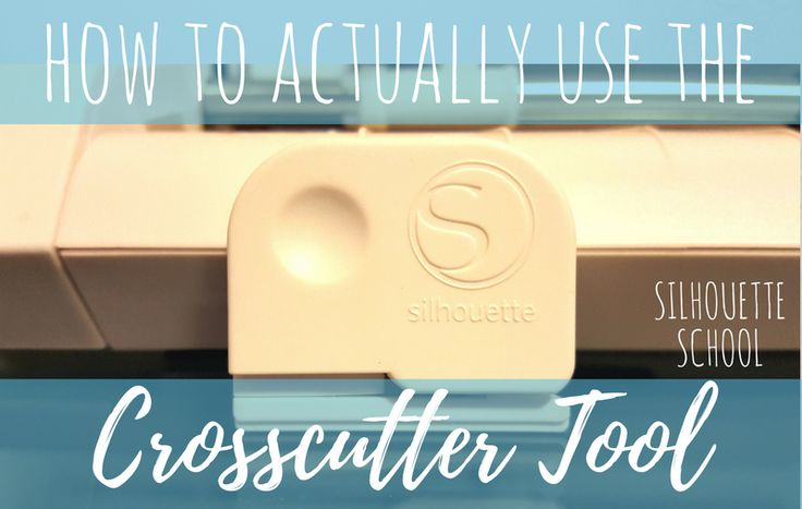 Silhouette CAMEO Cross Cutter Tool Tutorial...So THAT'S How You Use It!