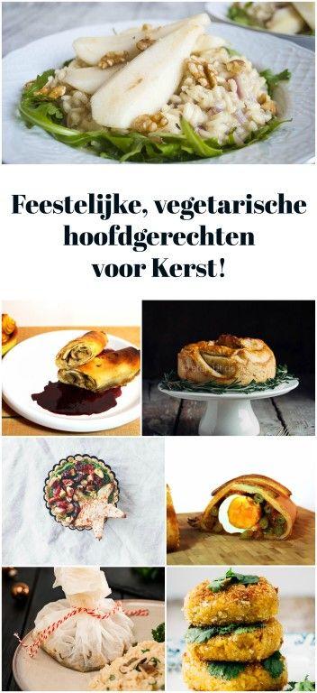 7 feestelijke, vegetarische hoofdgerechten voor Kerst!