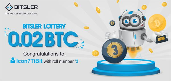 Winning roll number: 3. Congratulations to user Icon7TiBit who won 0.02 Ƀitcoin!
