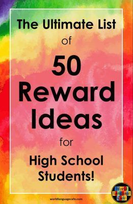 50 reward ideas and incentives to get your middle school or high school language students speaking French, Spanish, or any other World Language.  These rewards are the perfect non -edible prizes for whatever classroom behavior system or ticket system that you choose.  World Language Cafe