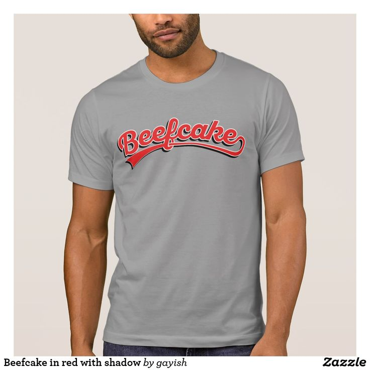 Beefcake in red with shadow T-Shirt  #beefcake #slang #muscular #manly #fitness #fit #male #tshirt