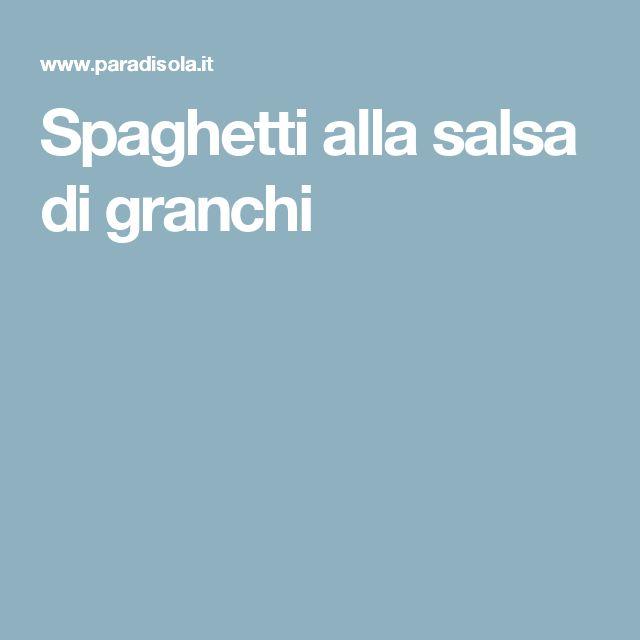 Spaghetti alla salsa di granchi