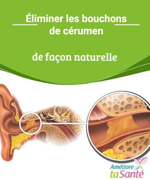 Éliminer les bouchons de cérumen de façon naturelle Vous souffrez souvent de bouchons de cérumen aux oreilles ? Venez découvrir nos astuces simples et naturelles pour vous en débarrasser.