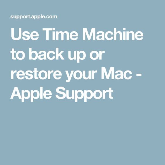 Use Time Machine to back up or restore your Mac - Apple Support