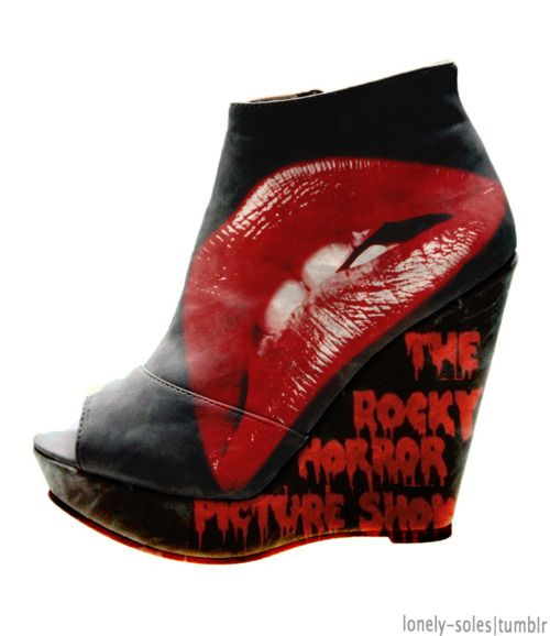 The Rocky Horror Picture Show.... If I had these I would learn to walk in heels