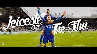 Leicester City - 2015/16 - The Film - YouTube