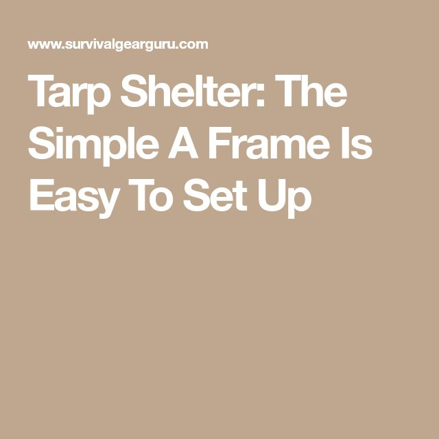how to set up a tarp shelter