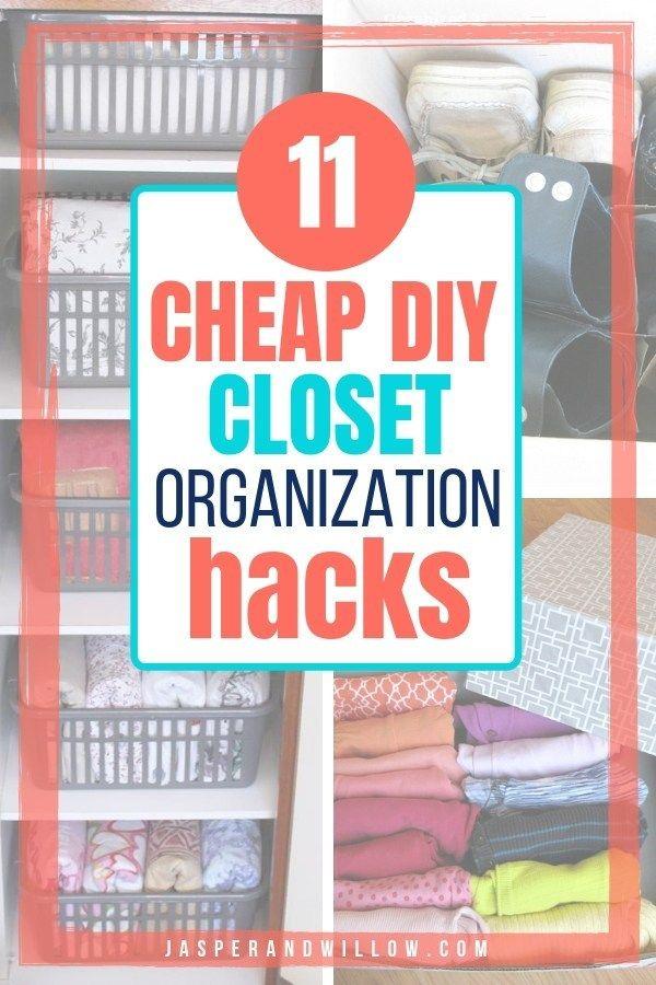 11 Easy Small Closet Diy Organization Ideas To Stay On Budget Closet Organization Diy Closet Organization Small Closet Organization Diy