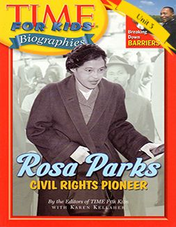 Time for Kids: Rosa Parks by the Editors of TIME for Kids with Karen Kellaher. This is the above grade level title for the 3.3 Book Club. Lexile - 690. 44 pages.