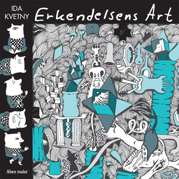 Ida Kvetny: ERKENDELSENS ART / Aben maler
