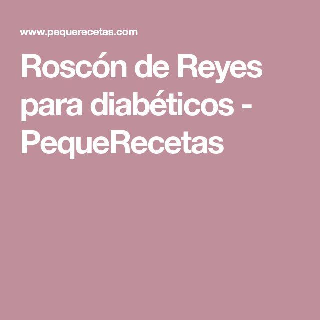 Roscón de Reyes para diabéticos - PequeRecetas