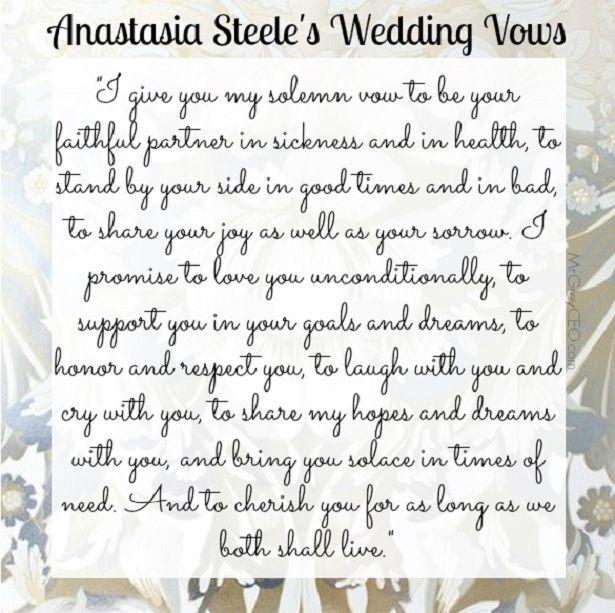 Anastasia Steele's wedding vows - #fsog #fiftyshades #50shadesofgrey