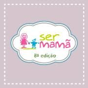 For girls: Ser Mamã- Exponor